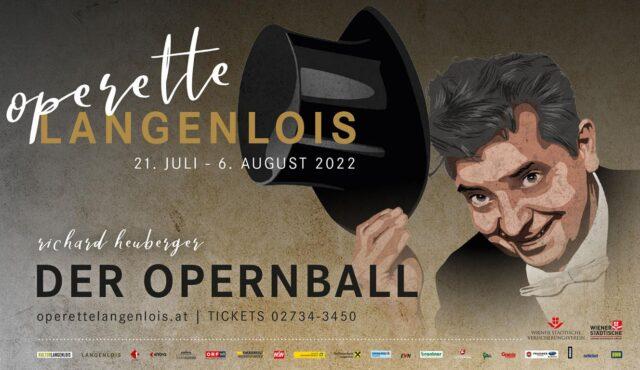 "Operette ""Der Opernball"" in Langenlois 31.07.2022"